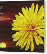 Dandelion Against Sunset With Inspirational Text Wood Print