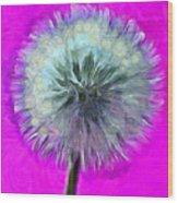 Dandelion Spirit Wood Print