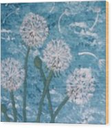 Dandelions Blowing In The Wind Wood Print