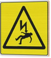 Danger Electricity Wood Print