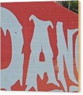 Danger - Global Warming Wood Print