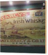 D'arcy's Old Irish Whiskey Wood Print