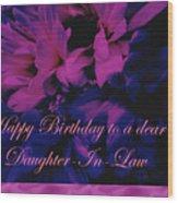 Daughter-in-law Birthday Card        Chrysanthemum Wood Print