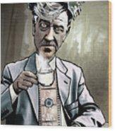 David Lynch - Strange Brew Wood Print