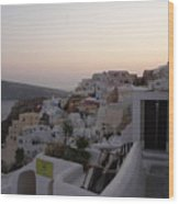 Dawn In Oia Santorini Greece Wood Print