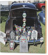 Day Of The Dead Classic Car Trunk Display  Wood Print