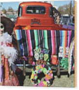 Day Of The Dead Truck Decorations  Wood Print