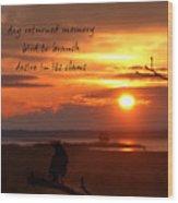 Day Returned Memory Wood Print