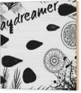 Daydreamer Wood Print