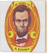 Dayglow Lincoln Wood Print by Harry West