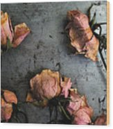 Dead Roses 4 Wood Print