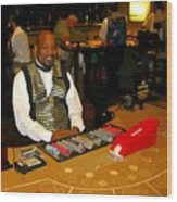 Dealer In Las Vegas Casino Wood Print