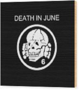 Death In June Wood Print