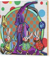 Death Takes His Bunny Friends To The Circus Wood Print