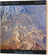 Death Valley Planet Earth Wood Print