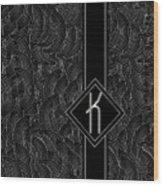 Deco Jazz Swing Monogram ...letter K Wood Print