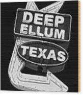Deep Ellum Texas Wood Print