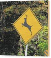 Deer Crossing Sign 2 Wood Print