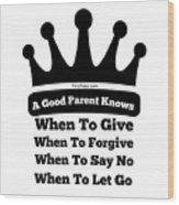 Definition Of A Good Parent Wood Print
