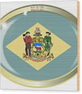 Delaware State Flag Oval Button Wood Print