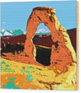 Delicate Arch Utah - Pop Art Wood Print