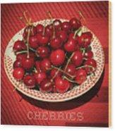 Delicious Cherries Wood Print