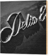 Delta 88 Badge Wood Print
