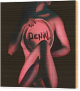 Denial - Self Portrait Wood Print