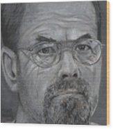 Dennis Rader Wood Print