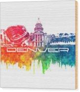 Denver Skyline City Color Wood Print