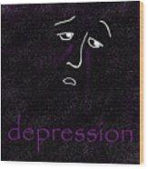 Depression Wood Print