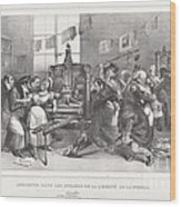 Descente Dans Les Ateliers De La Libert? De La Presse Wood Print