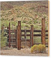 Desert Corral Wood Print