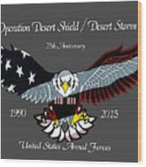 Desert Storm 25th Anniversary Wood Print