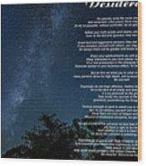 Desiderata - The Milky Way  Wood Print