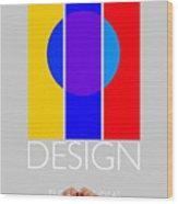 Design Poster Wood Print