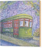 Desire Street Streetcar Wood Print