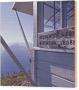 Desolation Peak Fire Lookout Cabin Sign Wood Print