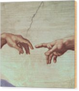 Detail From The Creation Of Adam Wood Print by Michelangelo
