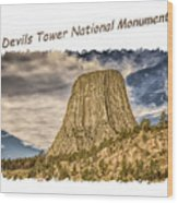 Devils Tower Inspiration 2 Wood Print