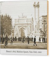 Dewey's Arch Monument, Madison Square, New York, 1900 Wood Print