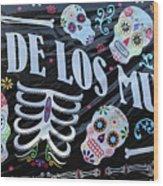 Dia De Los Muertos Banner  Wood Print