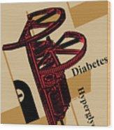 Diabetes No. I Wood Print