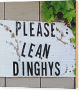 Dinghy Do's Wood Print