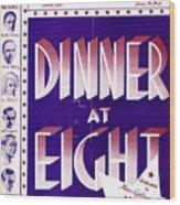 Dinner At Eight Wood Print