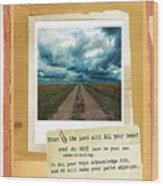 Dirt Road With Scripture Verse Wood Print