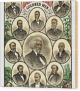 Distinguished Colored Men   1883 Wood Print by Daniel Hagerman