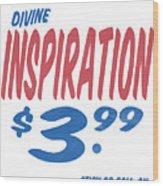 Divine Inspiration Supermarket Series Wood Print