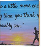 Do A Little More 18x24 Inspirational Art Wood Print