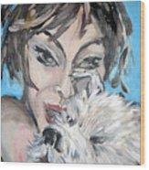 Dog And Diva Wood Print